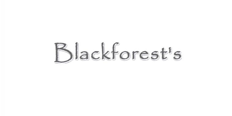 Blackforest's :)