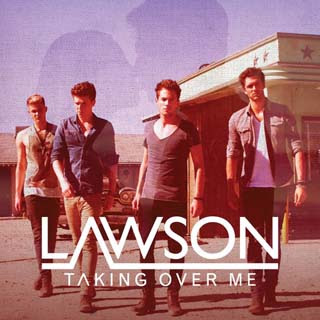 Lawson – Taking Over Me Lyrics | Letras | Lirik | Tekst | Text | Testo | Paroles - Source: emp3musicdownload.blogspot.com