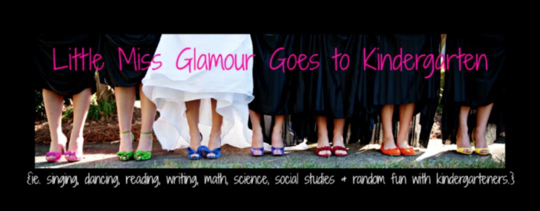 Little Miss Glamour Goes To Kindergarten