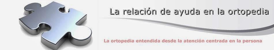 RELACIÓN  DE   AYUDA  EN  LA  ORTOPEDIA