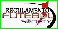 REGULAMENTO FUTEBOL SOCIETY