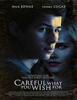 Careful What You Wish for (Ten cuidado con lo que deseas) (2015)