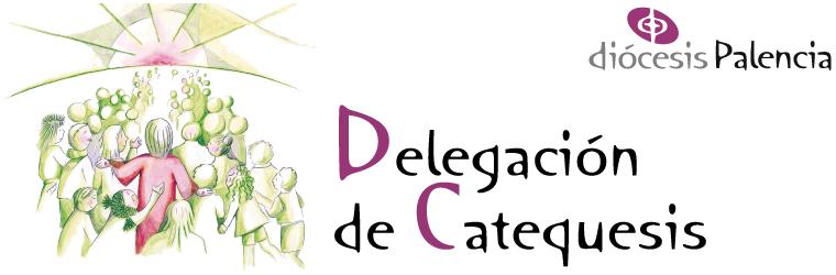 Delegación de Catequesis - Diócesis de Palencia