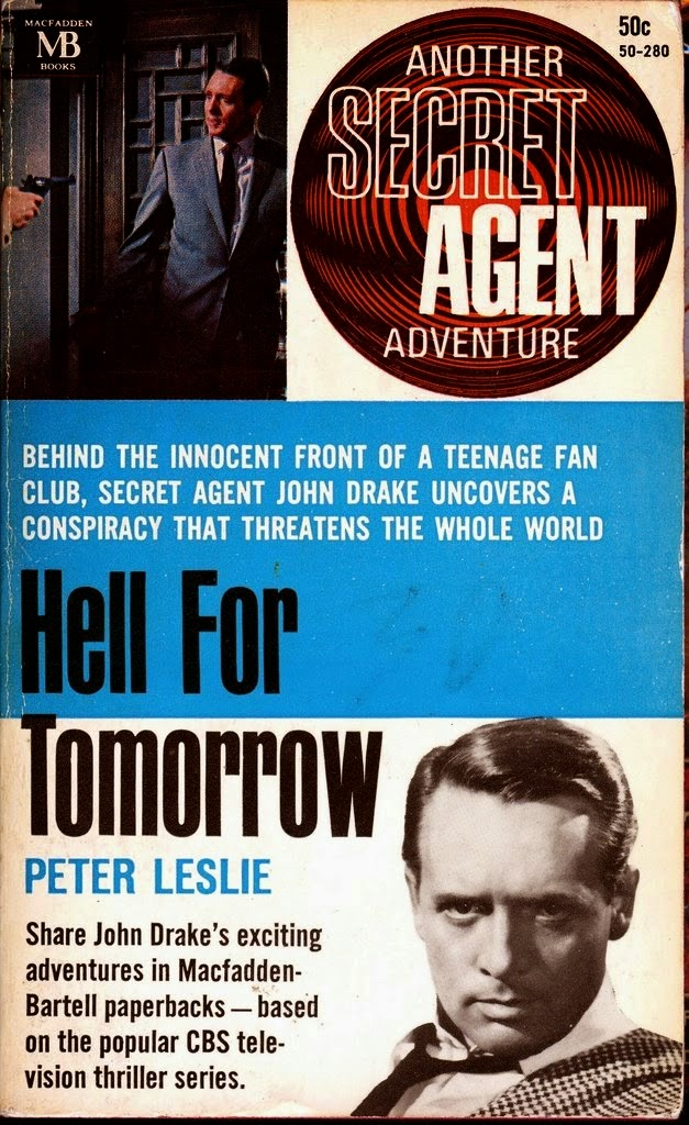SECRET AGENT: HELL FOR TOMORROW by PETER LESLIE