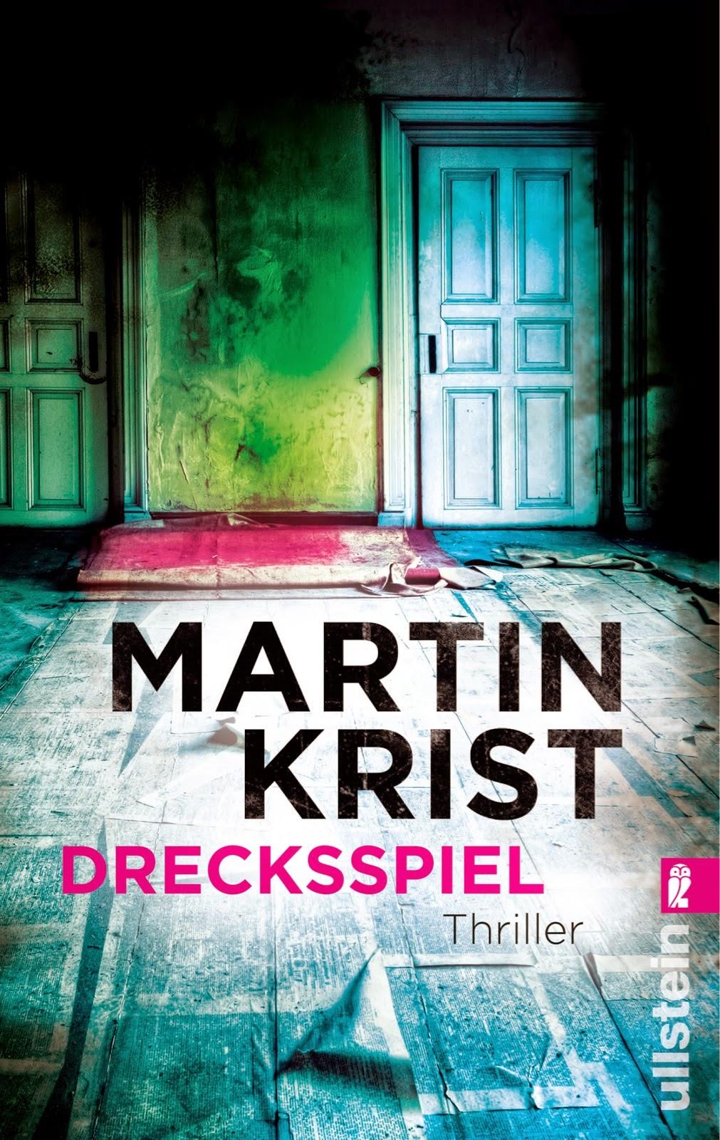 http://www.amazon.de/Drecksspiel-Thriller-Martin-Krist/dp/3548285376/ref=sr_1_1?s=books&ie=UTF8&qid=1427137840&sr=1-1&keywords=drecksspiel