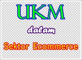 ukm bisnis ecommerce