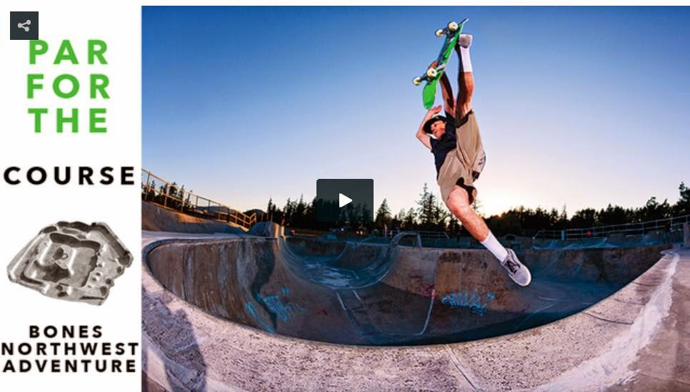 http://skateboarding.transworld.net/videos/par-course-bones-northwest-adventure/