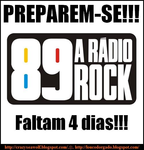 Faltam 4 dias para a volta da 89FM, a verdadeira rádio rock!