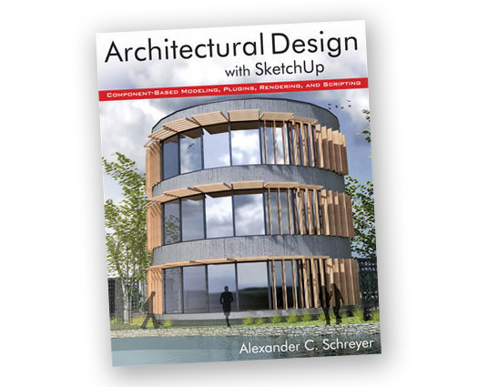 Retired sketchup blog new book architectural design with for Architectural design with sketchup