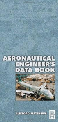 Book: Aeronautical Engineer's Data Book by Clifford Matthews