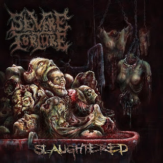 Severe Torture - Slaughtered