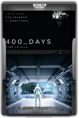 400 Days Torrent Dublado
