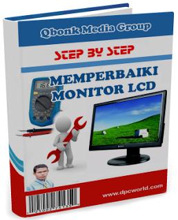 Cara Memperbaiki LCD Monitor Rusak Total