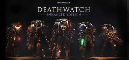 Warhammer 40000 Deathwatch Enhanced Edition Download for PC