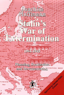 Stalin's War of Extermination   Joachim Hoffmann