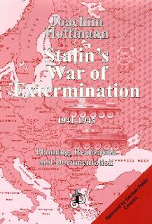 Stalin's War of Extermination   Joachim Hoffmann