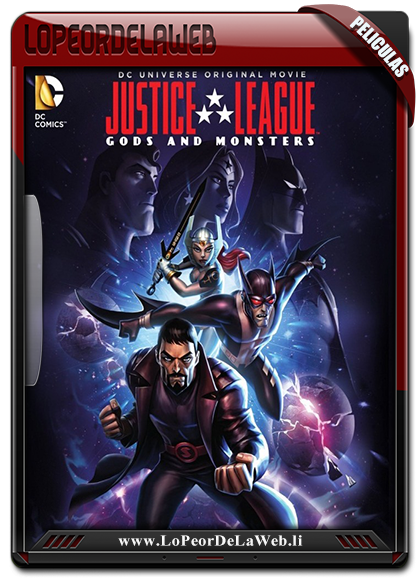 La Liga de la Justicia: Dioses y Monstruos 2015 WEBRip 720p