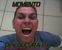 MOMENTO DE LOUCURA