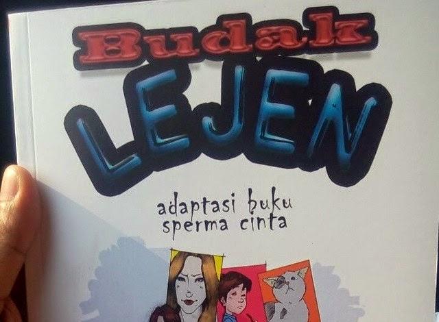Komik Budak Lejen Adaptasi Buku Sperma Cinta