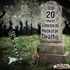 Top 20 Most Unusual Rockstar Deaths