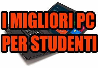 I migliori computer per studenti 2013 - Classifica prezzo