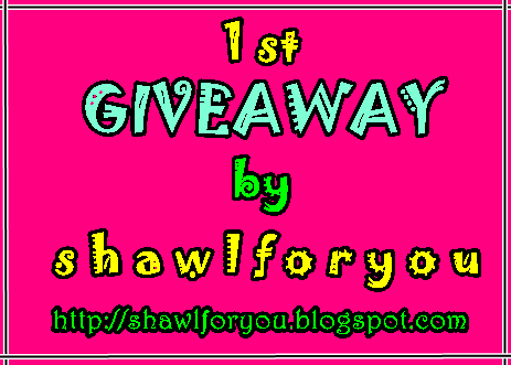 1st GIVEAWAY by shawlforyou