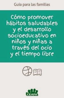 http://www.fundadeps.org/recursos/documentos/674/Guia-HabitosSaludablesOcio-CEAPA.pdf