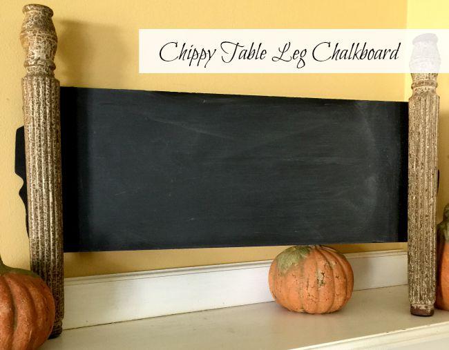 A Chippy Table Leg Chalkboard www.homeroad.net