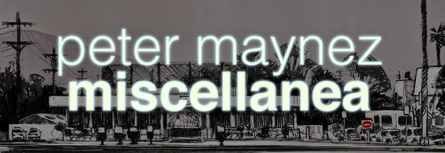 peter maynez | miscellanea