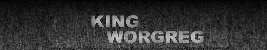 KingWorgregOnYouTube