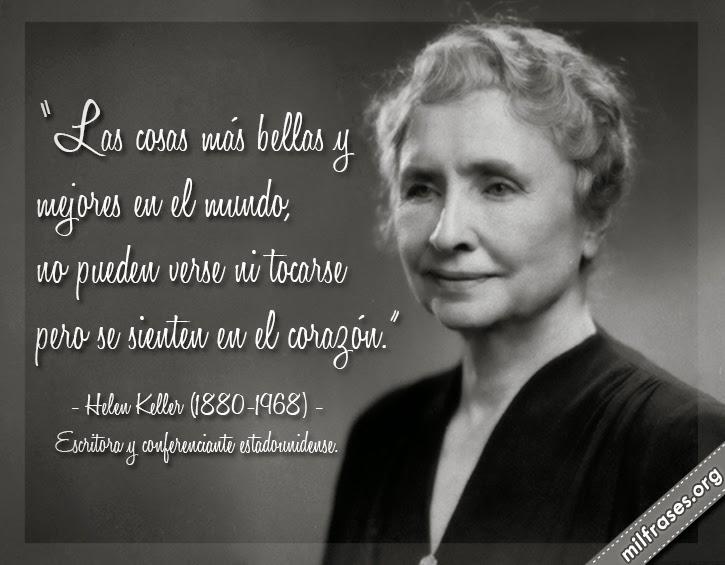 frases y libros de Helen Keller (1880-1968) Escritora y conferenciante estadounidense.