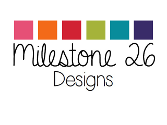 Milestone26Designs