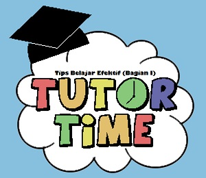 Tips belajar efektif, Sahabat Cendekia, Guru Les Privat di Depok dan Jakarta, SD, SMP, SMA