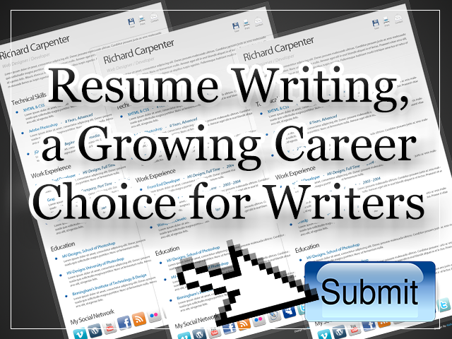 Resume Writing, a Growing Career Choice