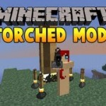 Minecraft 2013 Mod Torched Mod 1.5.2
