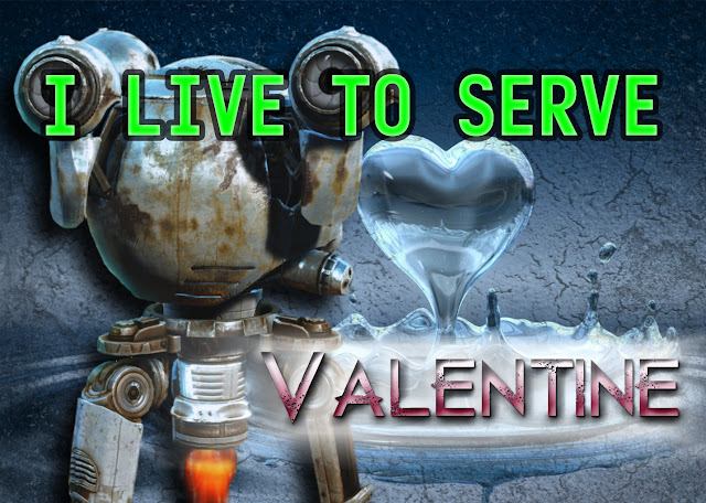 I live to serve Valentine