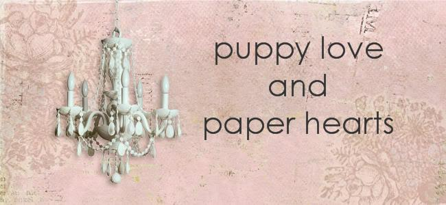 puppy love and paper hearts