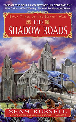 The Shadow Roads (Swan's War: Book 3)