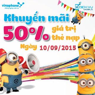 Vinaphone khuyến mãi nạp thẻ 50% ngày 10/9/2015