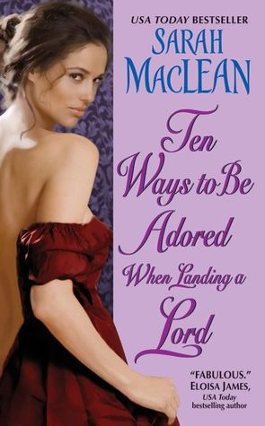 Ten Ways to Be Adored When Landing a Lord book cover