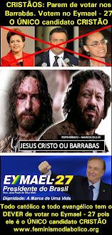 Candidato a Presidente Eymael é Cristão CATÓLICO! Votem nele. Eymael - 27