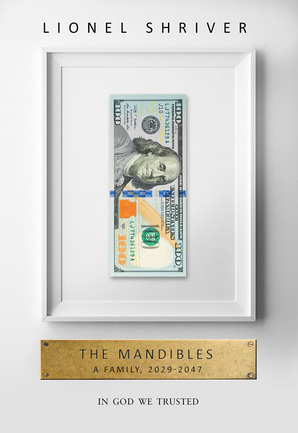 NEXT READ: The Mandibles: A Family, 2029-2047 by Lionel Shriver