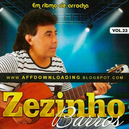 CD Zezinho Barros – Em Ritmo de Arrocha – Vol. 23 – 2015