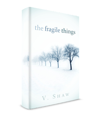 The Fragile Things by Vari Shaw
