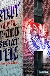 READING: Stadt der tanzenden Schatten von Daniel José Older