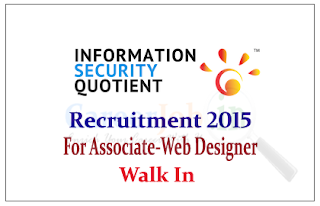 Information Security Quotient (ISQ) Recruitment 2015 for post of Web & Graphic Designer