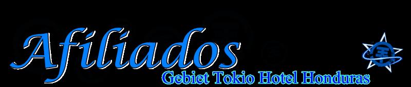 AFILIADOS DE GEBIET TOKIO HOTEL HONDURAS