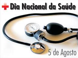 5 de agosto – Dia Nacional da Saúde