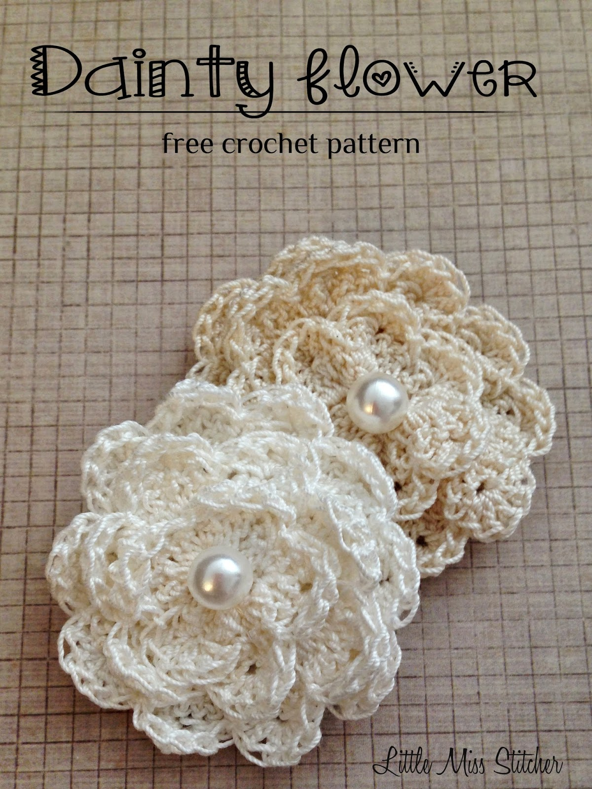Free Crochet Patterns Using Size 3 Thread : Little Miss Stitcher: Dainty Crochet Flower Free Pattern