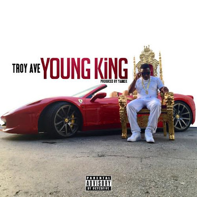 Troy Ave – Young King (CDQ)